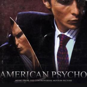 музыка, песни Американский психопат