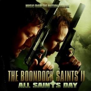 музыка, песни Святые из Бундока 2: День всех святых