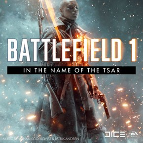 музыка, песни Battlefield 1: In the Name of the Tsar