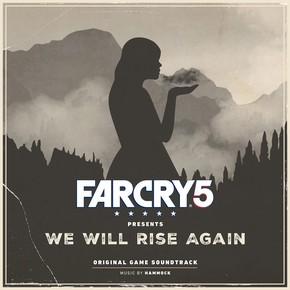музыка, песни Far Cry 5 Presents We Will Rise Again